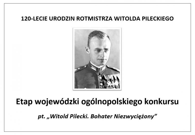 Witold Pilecki. Bohater Niezwyciężony